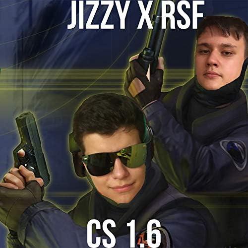 Jizzy & RSF