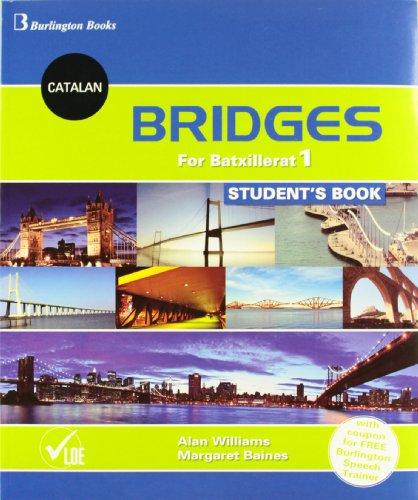 Bridges For Batxillerat 1. Student's Book