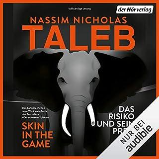 Skin in the Game - Das Risiko und sein Preis                   Autor:                                                                                                                                 Nassim Nicholas Taleb                               Sprecher:                                                                                                                                 Steffen Groth                      Spieldauer: 10 Std. und 37 Min.     259 Bewertungen     Gesamt 4,3