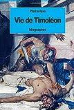 Vie de Timoléon (French Edition)