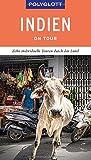POLYGLOTT on tour Reiseführer Indien: Zehn individuelle Touren durch das Land