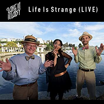 Life Is Strange (Live)