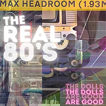 The Real 80's