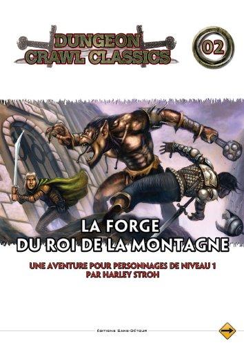 Play Factory - Dungeons & Dragons 4.0 : La Forge du Roi de la Montagne