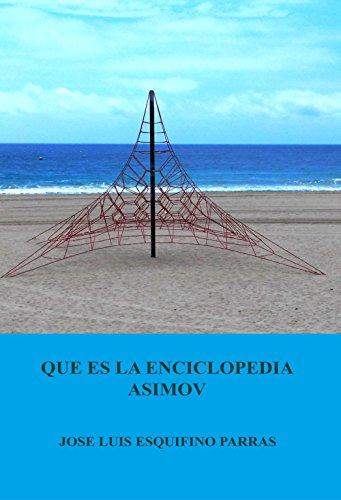 Que es la Enciclopedia Asimov: Enciclopedia de Ciencias e Historia