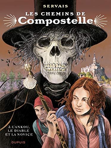 Les chemins de Compostelle - tome 2 - L'ankou, le diable et la novice (édition spéciale)