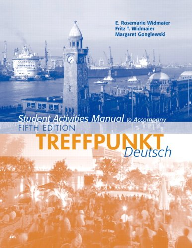 Student Activities Manual for Treffpunkt Deutsch: Grundstufe