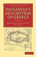 Pausanias's Description of Greece 6 Volume Set (Cambridge Library Collection - Classics)