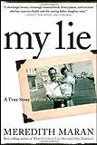 My Lie: A True Story of False Memory