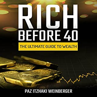 Rich Before 40 audiobook cover art