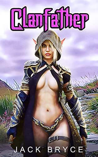 Clanfather: A LitRPG Progression Fantasy Adventure Series (Aerda Online Book 3)