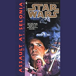 Star Wars: The Corellian Trilogy: Assault at Selonia audiobook cover art