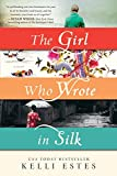 The Girl Who Wrote in Silk: A Novel of Chinese Immigration to the Pacific Northwest (Inspired by True Events)