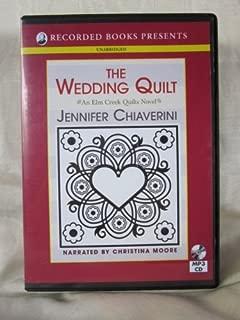 The Wedding Quilt by Jennifer Chiaverini Unabridged MP3 CD Audiobook (Elm Creek Quilts Series)
