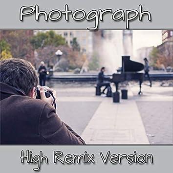 Photograph (High Remix Version)
