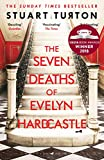 The Seven Deaths of Evelyn Hardcastle: The Sunday Times Bestseller and Winner of the Costa First Novel Award (High/Low) (English Edition) von Stuart Turton