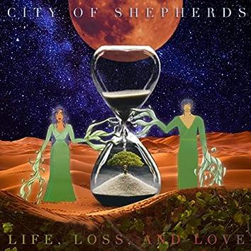 Life, Loss, And Love
