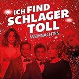 Ich Find Schlager Toll-Weihnachten - Various