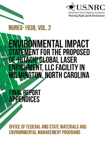 Environmental Impact Statement for the Proposed GE-Hitachi Global Laser Enrichment, LLC Facility in Wilmington, North Carolina
