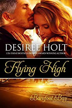 Flying High by [Desiree Holt]