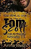 The Story of Tom Scott - Nur ein bisschen küssen DJ (Bad Boys in love 2)