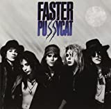 Songtexte von Faster Pussycat - Faster Pussycat
