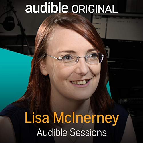 FREE: Audible Sessions with Lisa McInerney audiobook cover art