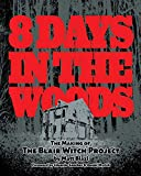 8 Days in the Woods: The Making of The Blair Witch Project