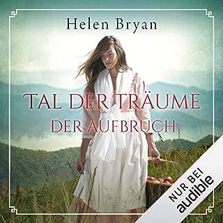 Tal der Träume                   Autor:                                                                                                                                 Helen Bryan                               Sprecher:                                                                                                                                 Sylvia Heid                      Spieldauer: 24 Std. und 31 Min.     146 Bewertungen     Gesamt 3,5