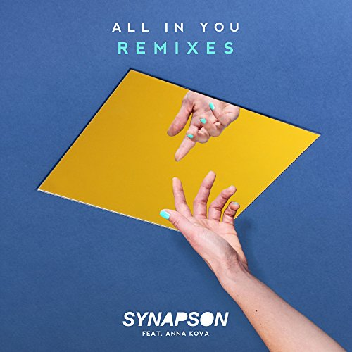 All In You (feat. Anna Kova) [Remixes]