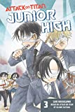 Attack on Titan: Junior High Vol. 3 (Attack on Titan - Junior High) (English Edition)