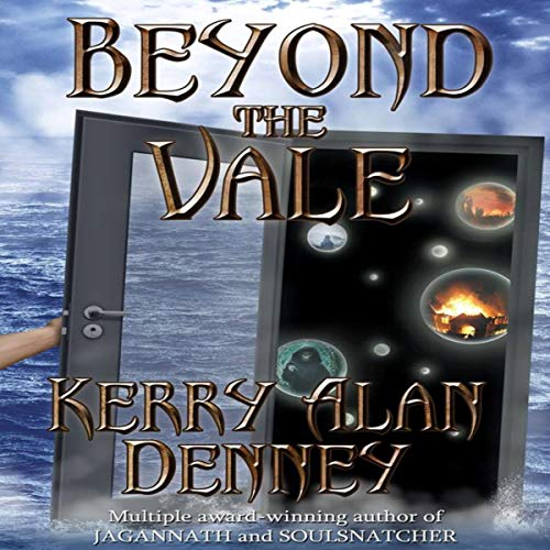 Beyond the Vale Audiobook By Kerry Alan Denney cover art