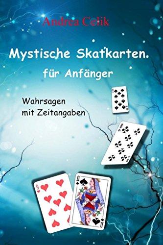 Mystische Skatkarten für Anfänger: Wahrsagen mit Zeitangaben