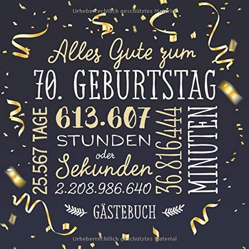 Alles Gute zum 70. Geburtstag ~ Gästebuch: Deko zur Feier vom 70.Geburtstag für Mann oder Frau -...