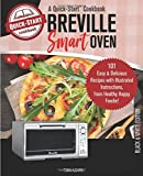 Breville Smart Oven, A Quick-Start Cookbook: 101 Easy & Delicious Recipes with Illustrated Instructions, from Healthy Happy Foodie! (B/W Edition)