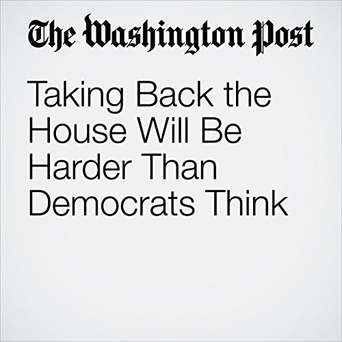 Taking Back the House Will Be Harder Than Democrats Think copertina