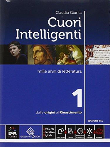 Cuori intelligenti. Con Modelli di scrittura. Ediz. blu. Per le Scuole superiori. Con e-book. Con espansione online (Vol. 1)