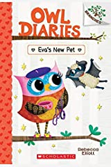 Eva's New Pet: A Branches Book (Owl Diaries #15) Kindle Edition