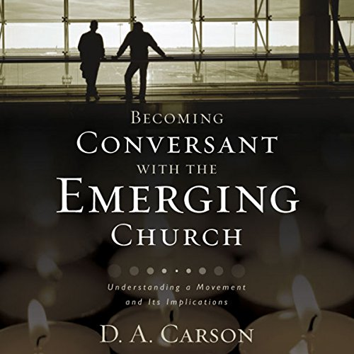 Becoming Conversant with the Emerging Church cover art