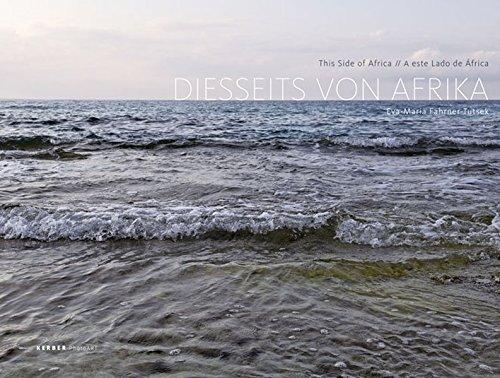 Eva-Maria Fahrner-Tutsek: Diesseits von Afrika (PhotoART)