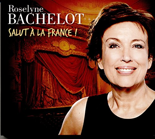 Roselyne Bachelot:Salut a la France