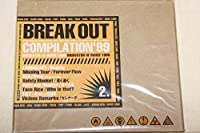 BREAK OUT COMPILATION Vol.2