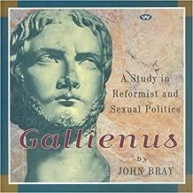 Gallienus: A Study in Reformist and Sexual Politics