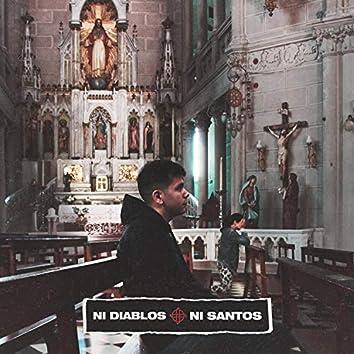 Ni Diablos Ni Santos