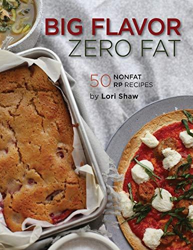 Big Flavor, Zero Fat (Renaissance Periodization Book 16)