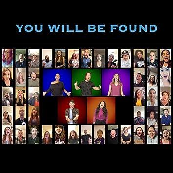You Will Be Found (feat. Eric Michael Krop, Lina Luangrath, Samantha Valdivia & Victoria Lynn Peck)