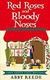 Red Roses and Bloody Noses (Fern Grove Cozy Mystery Book 7)