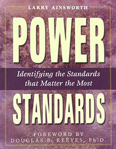 Power Standards: Identifying the Standards That Matter the Most PDF Books