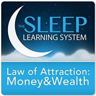 Law of Attraction Money and Wealth Guided Mediation     Sleep Learning System              By:                                                                                                                                 Joel Thielke                               Narrated by:                                                                                                                                 Joel Thielke                      Length: 2 hrs and 13 mins     396 ratings     Overall 4.2