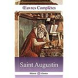 Œuvres Complètes de Saint Augustin (Annoté): 17 tomes, Louis Guérin, 1864 (French Edition)